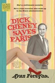 Dick Cheney Saves Paris