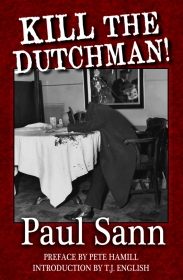 Kill the Dutchman!