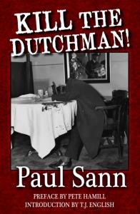 Kill the Dutchman!